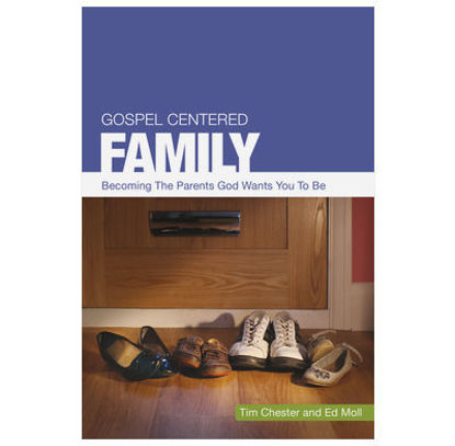 Picture of Gospel- centered Family